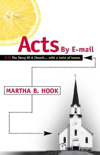 Acts By E-mail: Martha B. Hook