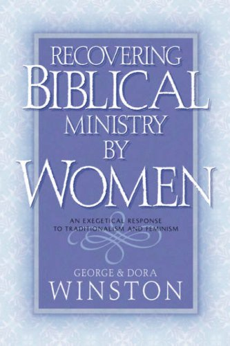 9781591601821: Recovering Biblical Ministry by Women