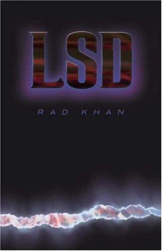 L-S-D: Rad Khan