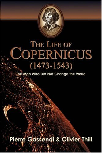 9781591601937: The Life of Copernicus (1473-1543)