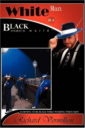 9781591602347: White Man in A Black Man's World