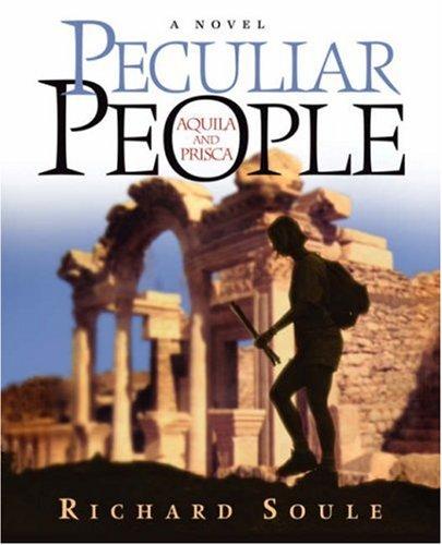 Peculiar People: Soule, Richard