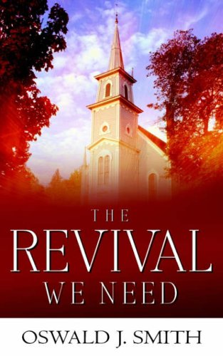 9781591604440: The Revival We Need