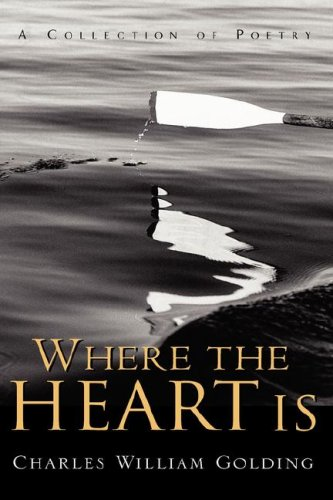 Where the Heart Is: Charles William Golding