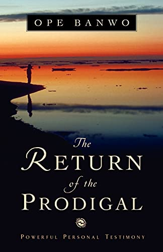 9781591604907: The Return of the Prodigal