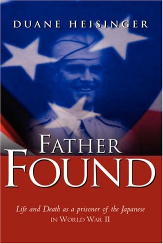 Father Found: Heisinger, Duane
