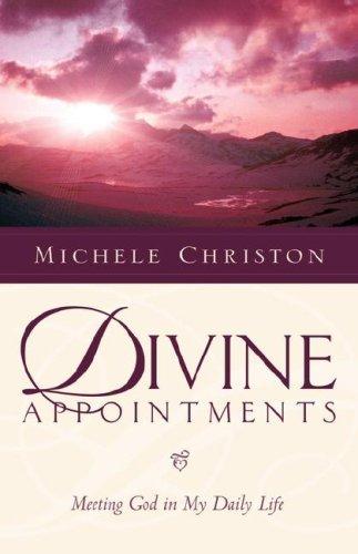 Divine Appointment: Michele Christon