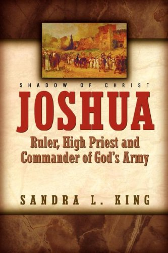 9781591605478: Joshua-Ruler, High Priest and Commander Of God's Army