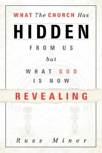 What The Church Has Hidden From Us: Russ Miner