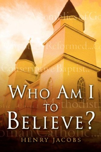Who Am I To Believe?: Jacobs, Henry