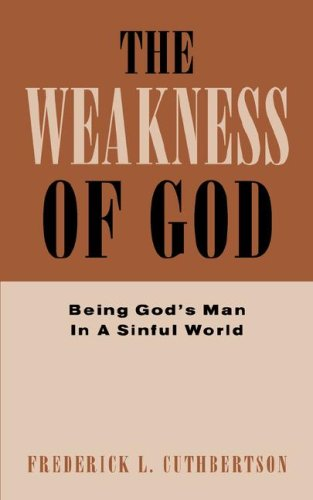 The Weakness of God: Fred Cuthbertson