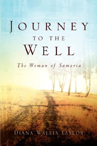 9781591606468: Journey to the Well: The Woman of Samaria