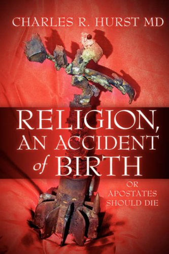 9781591607472: Religion, An Accident of Birth