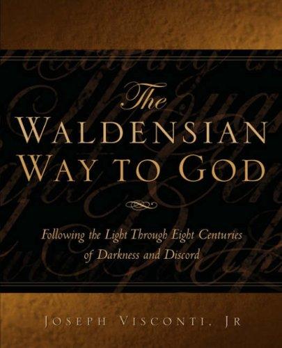 The Waldensian Way to God: Joseph Visconti