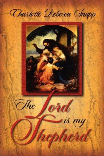9781591607991: The Lord Is My Shepherd