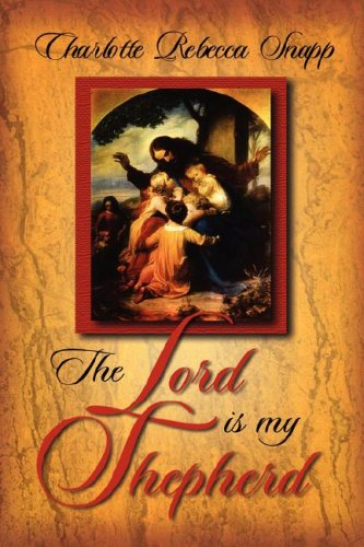 9781591608004: The Lord Is My Shepherd