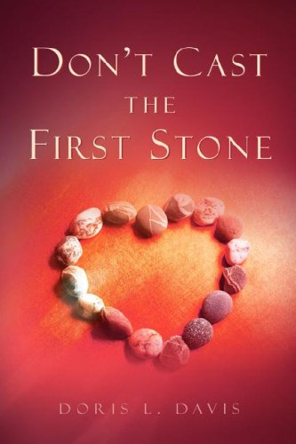 9781591608332: Don't Cast the First Stone