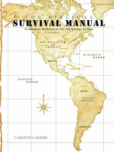 The Biblical Survival Manual: Carolyn J. Baker