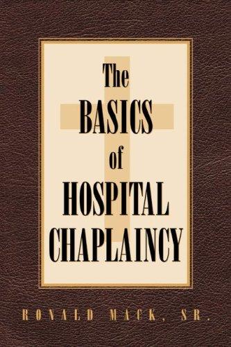 9781591609681: The Basics of Hospital Chaplaincy