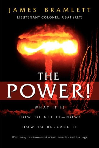 The Power! What It Is How To: Bramlett, James