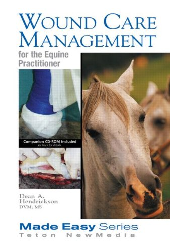 9781591610212: Wound Care Management for the Equine Practitioner (Made Easy Series)