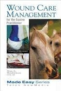 9781591610229: Wound Care Management for the Equine Practitioner (Book+CD) (Made Easy Series)
