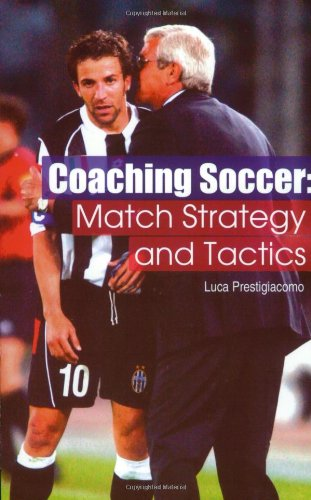 9781591640554: Coaching Soccer: Match Strategy and Tactics