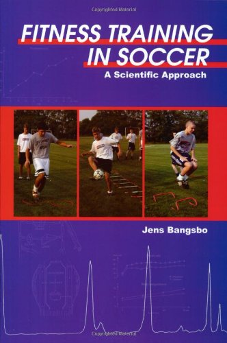 9781591640622: Fitness Training in Soccer: A Scientific Approach