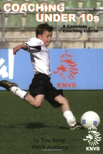 9781591640660: Coaching Under 10s: A Complete Coaching Course
