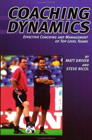 9781591640707: Coaching Dynamics: Effective Coaching and Management of Top Level of Teams