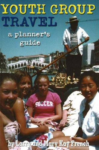9781591641001: Youth Group Travel: A Planner's Guide