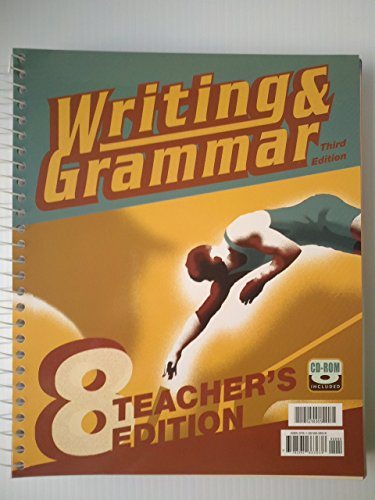 9781591663638: Writing & Grammar 8 - 3rd. Edition (Teacher's Edition)