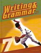 9781591663683: Writing & Grammar 7 for Christian Schools