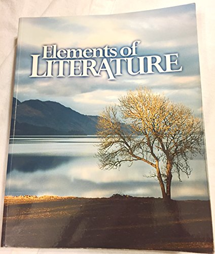 Elements of Literature: Horton, Ronald A., Ph.d.; Hess, Donna L.; Skaggs, Steven N.