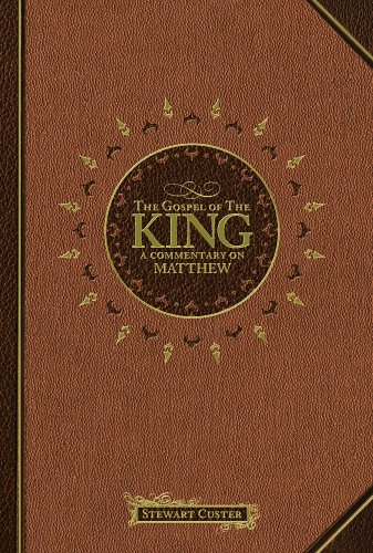 9781591664642: The Gospel of the King: A Commentary on Matthew