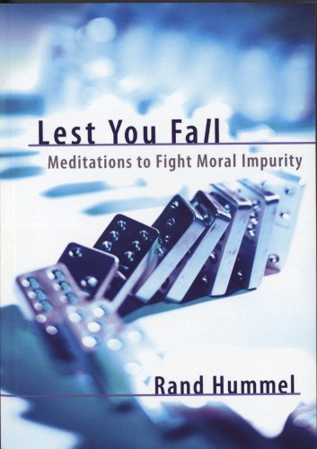 9781591664659: Lest You Fall: Meditations to Fight Moral Impurity