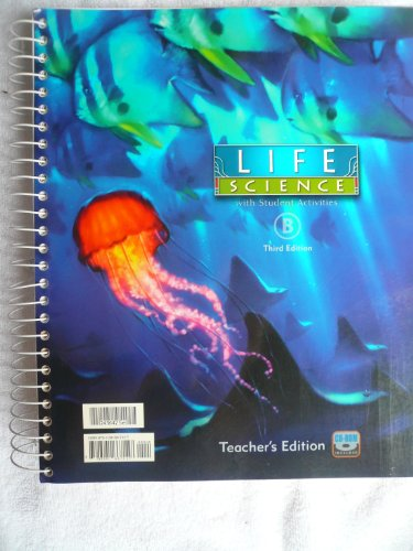 Life Science with Student Activities B Teacher's Edition: Batdorf, Brad R.; Porch, Thomas E.