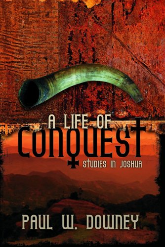 9781591666196: A Life of Conquest: Studies in Joshua