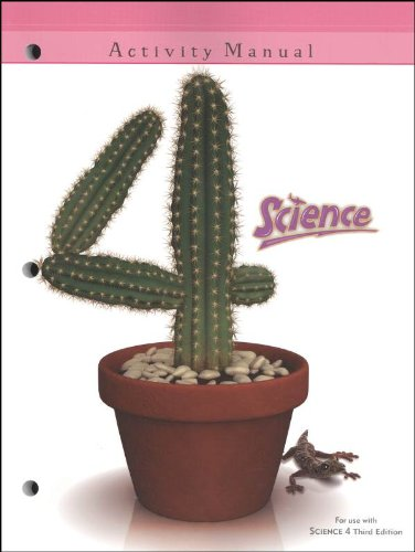 9781591666745: Science 4 Student Activity Manual 3rd Edition