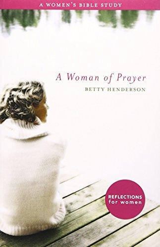 9781591666936: A Woman of Prayer: A Women's Bible Study