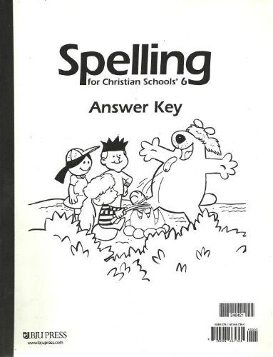 9781591667360: Spelling for Christian Schools 6 Answer Key, Cat. # 246421