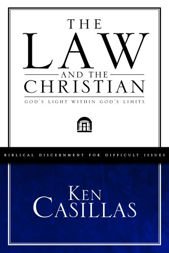9781591667971: The Law and the Christian: God's Light Within God's Limits (Biblical Discernment for Difficult Issue)
