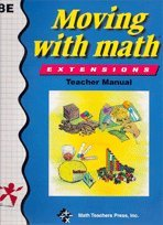 9781591670131: Moving with Math Extensions Teacher Manual, 8E