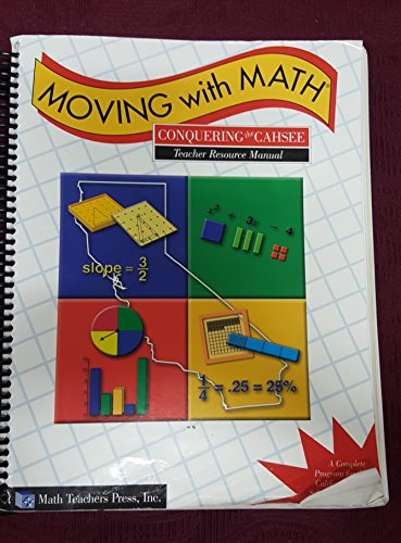 Moving with Math Conquering the CAHSEE Teacher Resource Manual: Caryl Kelly Pierson