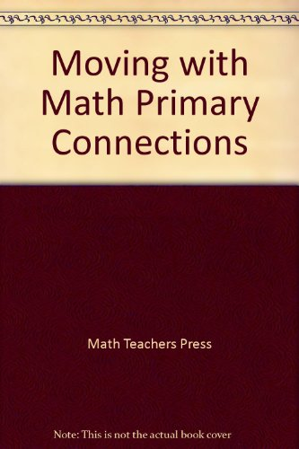 9781591670681: Moving with Math Primary Connections