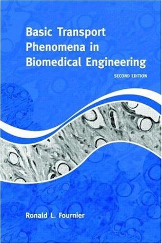 9781591690269: Basic Transport Phenomena in Biomedical Engineering, 2nd Edition