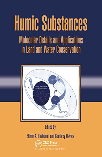 9781591690313: Humic Substances: Molecular Details and Applications in Land and Water Conservation