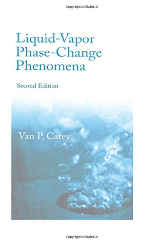9781591690351: Liquid Vapor Phase Change Phenomena: An Introduction to the Thermophysics of Vaporization and Condensation Processes in Heat Transfer Equipment, Second Edition