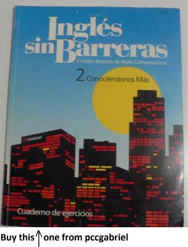 9781591721734: Ingles Sin Barreras (2 Conociéndonos Mas)