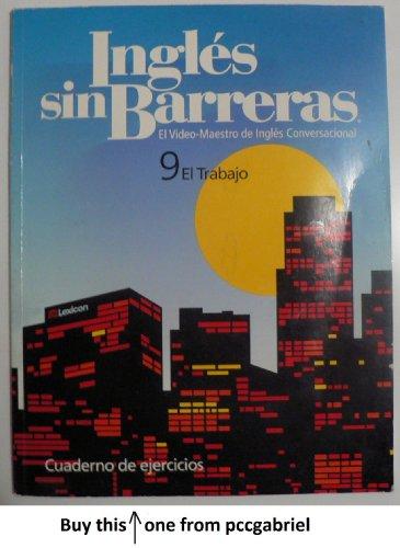 9781591721802: Ingles Sin Barreras (9 El Trabajo)